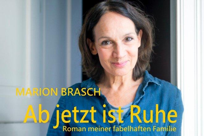 """""""Ab jetzt ist Ruhe"""" – Lesung und Gespräch mit Marion Brasch"""
