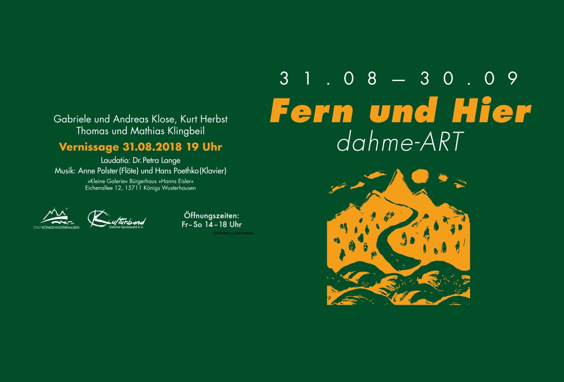"""Werkausstellung """"FERN und HIER – dahme-ART."""""""