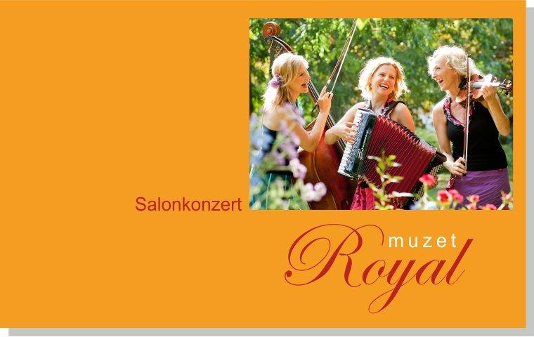 "Salonkonzert mit ""Muzet Royal"""